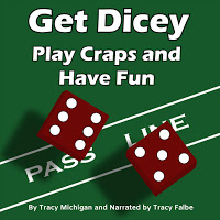 Get Dicey: Play Craps and Have Fun Audiobook