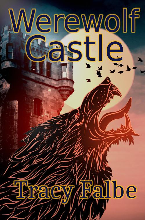 Werewolf Castle: Werewolves in the Renaissance 3