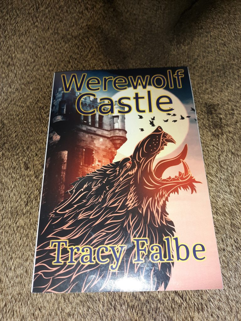 Werewolf Castle: Werewolves in the Renaissance 3 historical fantasy by Tracy Falbe sold at Amazon in paperback and Kindle formats.