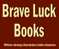 Brave Luck Books by Tracy Falbe